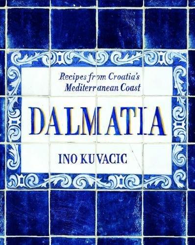 Image of Dalmatia: Recipes from Croatia's Mediterranean Coast