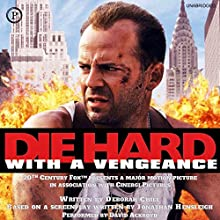Die Hard with a Vengeance Audiobook by Deborah Chiel Narrated by David Ackroyd
