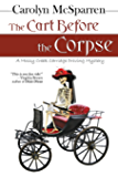 The Cart Before The Corpse: A Mossy Creek Carriage Driving Mystery (The Merry Abbott Carriage-Driving Mysteries Book 1)