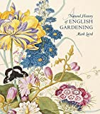 A Natural History of English Gardening, Mark Laird, 0300196369