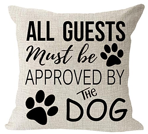 Lovely Family pet Dog Paws All Guest Must be Approved by The Dog Cotton Linen Square Throw Waist Pillow Case Decorative Cushion Cover Pillowcase Sofa
