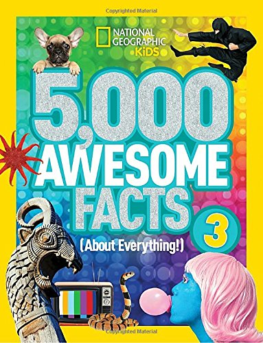 5,000 Awesome Facts 3 (About Everything!) (National Geographic Kids)