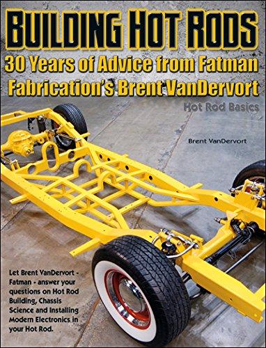 Building Hot Rods: 30 Years of Advice from Fatman Fabrication's Brent VanDervort (Hot Rod Basics) - Rod Suspension Hot