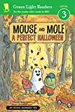 img - for Mouse and Mole, A Perfect Halloween (Green Light Readers Level 3) book / textbook / text book