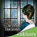 Die Orlow-Diamanten (Lady Jane 3) Hörbuch von Annis Bell Gesprochen von: Sabina Godec
