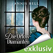 Die Orlow-Diamanten (Lady Jane 3) | Annis Bell