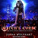 Witch's Curse: Bone Coven Chronicles, Book 1 Audiobook by Jenna Wolfhart Narrated by Piper Goodeve