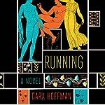 Running: A Novel | Cara Hoffman