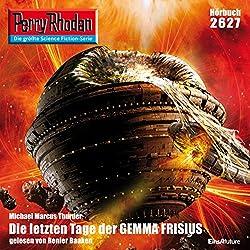 Die letzten Tage der GEMMA FRISIUS (Perry Rhodan 2627)