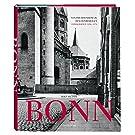 Bonn: Von der Rheinreise zu den Ostverträgen. Fotografien 1850–1970
