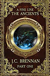 A Fine Line: The Ancients Part 1 (2nd Edition, Book 2)