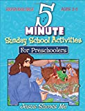 img - for 5 Minute Sunday School Activities for Preschool -- Jesus Shows Me book / textbook / text book