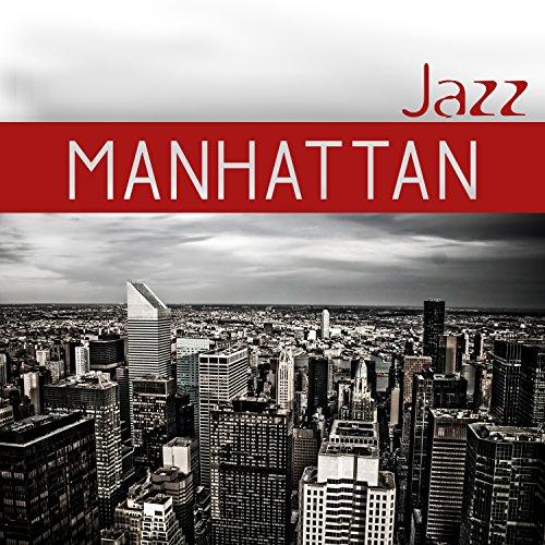 Manhattan jazz - Smooth musique de club et pub de New York, Subway musique de fond, Soirée musicale
