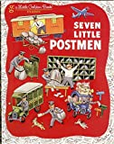 img - for Seven Little Postmen (A Little Golden Book) book / textbook / text book