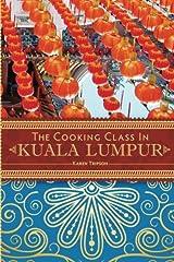 The Cooking Class in Kuala Lumpur Paperback