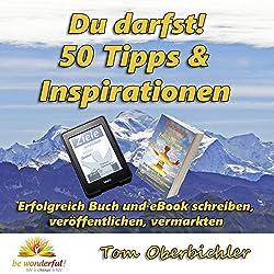 Du darfst! 50 Tipps & Inspirationen