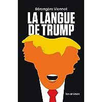 La langue de Donald Trump