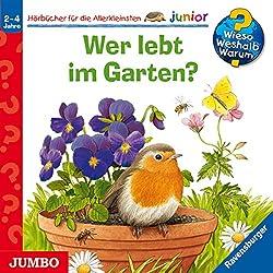 Wer lebt im Garten? (Wieso? Weshalb? Warum? junior)