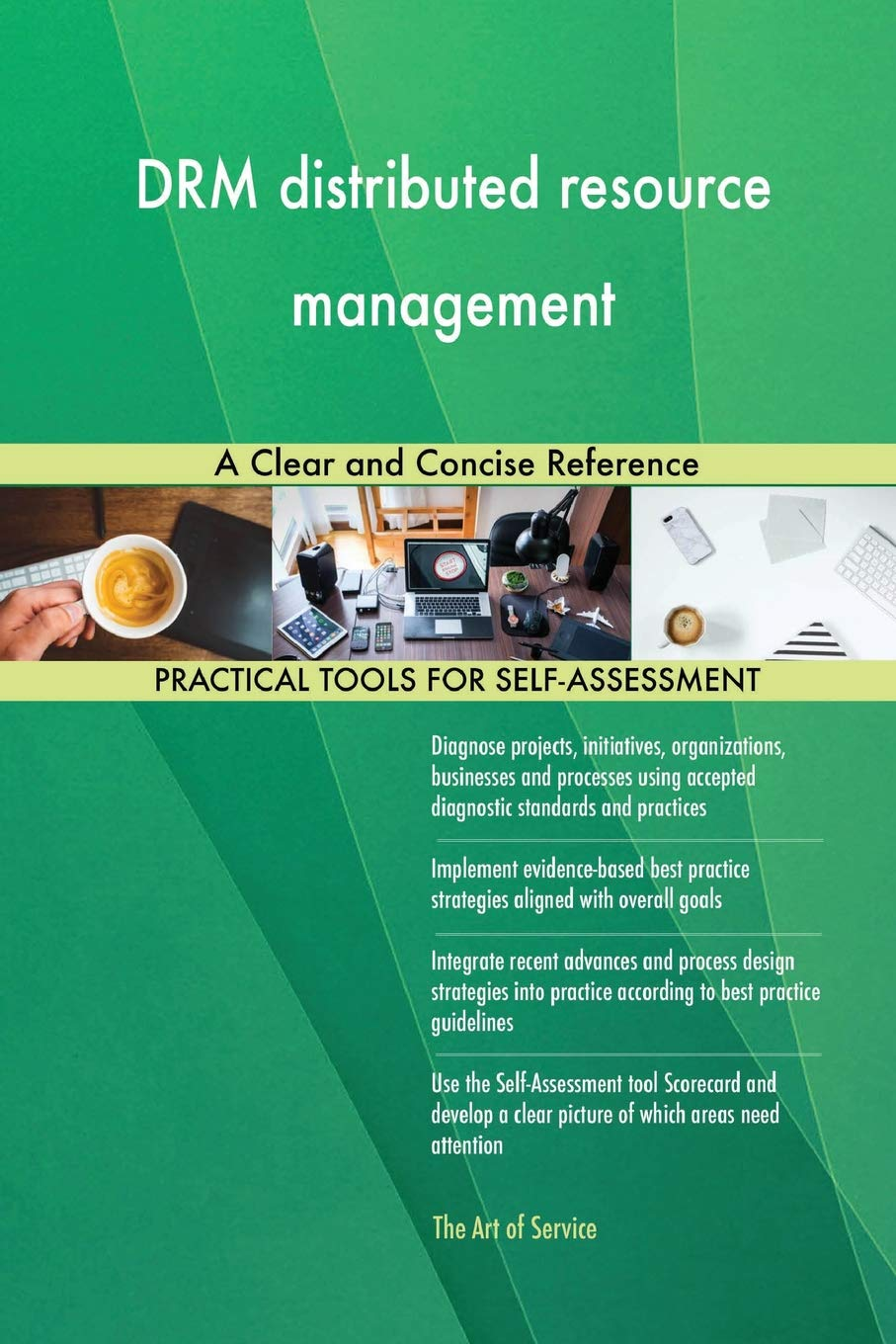 Drm Distributed Resource Management a Clear and Concise