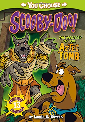 The Mystery of the Aztec Tomb (You Choose Stories: Scooby-Doo) [Laurie S. Sutton] (Tapa Blanda)