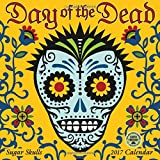 Day of the Dead 2017 Wall Calendar: Sugar Skulls (English and Spanish Edition)