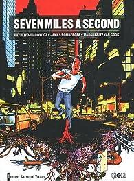 Seven miles a second par David Wojnarowicz