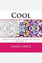 Cool (Angie's Extreme Coloring Books Volume 2) Paperback