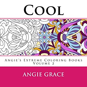 Cool Angies Extreme Coloring Books Volume