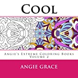 Cool (Angie's Extreme Coloring Books Volume 2)