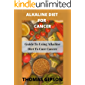 ALKALINE DIET FOR CANCER: Guide to Using Alkaline Diet to Cure Cancer