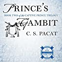 Prince's Gambit Audiobook by C. S. Pacat Narrated by Stephen Bel Davies