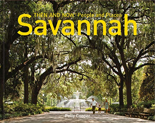 Savannah Then and Now® People and -