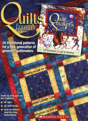 Quilts from the Quiltmaker's Gift