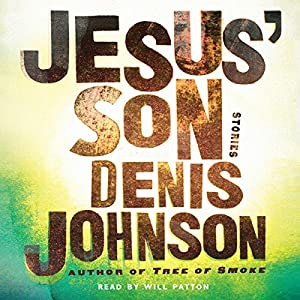 Jesus' Son Audiobook