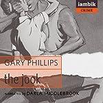 The Jook | Gary Phillips