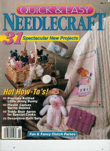 Quick & Easy Needlecraft No. 7 April - May 1993 31 Spectacular New Project & Hot How-to's! || Fun & Fancy Clutch Purses || Converting Knit Patterns to Crochet -