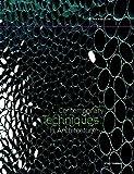 Contemporary Techniques in Architecture (Architectural Design)