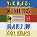 The Black Minutes Audiobook by Martin Solares, Aura Estrada - translator Narrated by Eric Pollins