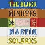 The Black Minutes | Martin Solares,Aura Estrada - translator