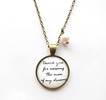 Amazon thank you for raising the man of my dreams necklacegift amazon thank you for raising the man of my dreams necklacegift for mother in lawlyrical quote necklacependant necklacemothers daygift arts aloadofball Images