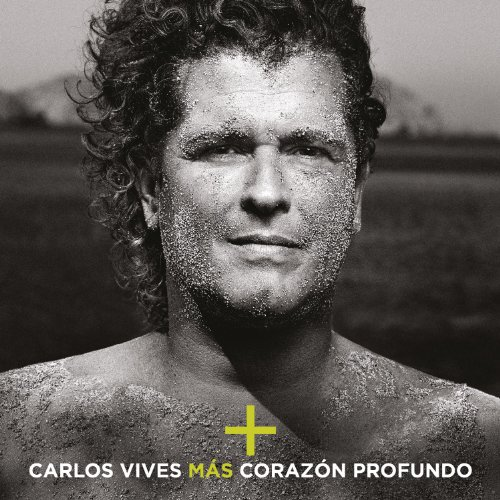 Carlos Vives - Más  corazón profundo - Zortam Music