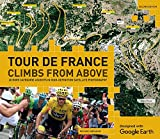 Tour de France Climbs from Above: 20 Hors Categorie Ascents in High-Definition Satellite Photography
