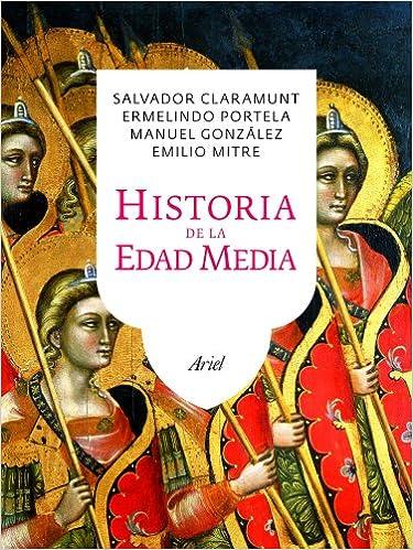 Historia De La Edad Media por Salvador Claramunt Rodríguez