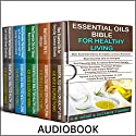 Essential Oils Bible For Healthy Living: 5 Manuscripts: Essential Oils for Everyday Common Ailments, Essential Oils for Allergies, Essential Oils - Stress, Herbal Remedies and Natural Remedies for IBS Audiobook by K.M. Kassi, Suzanne Thomas Narrated by Colleen Rose
