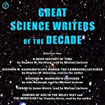 Great Science Writers of the Decade: Selections from the Works of Stephen W. Hawking, Timothy Ferris, James Gleick and John Boslough | Stephen W. Hawking,John Boslough,James Gleick,Timothy Ferris