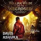 William Wilde and the Necrosed | Davis Ashura