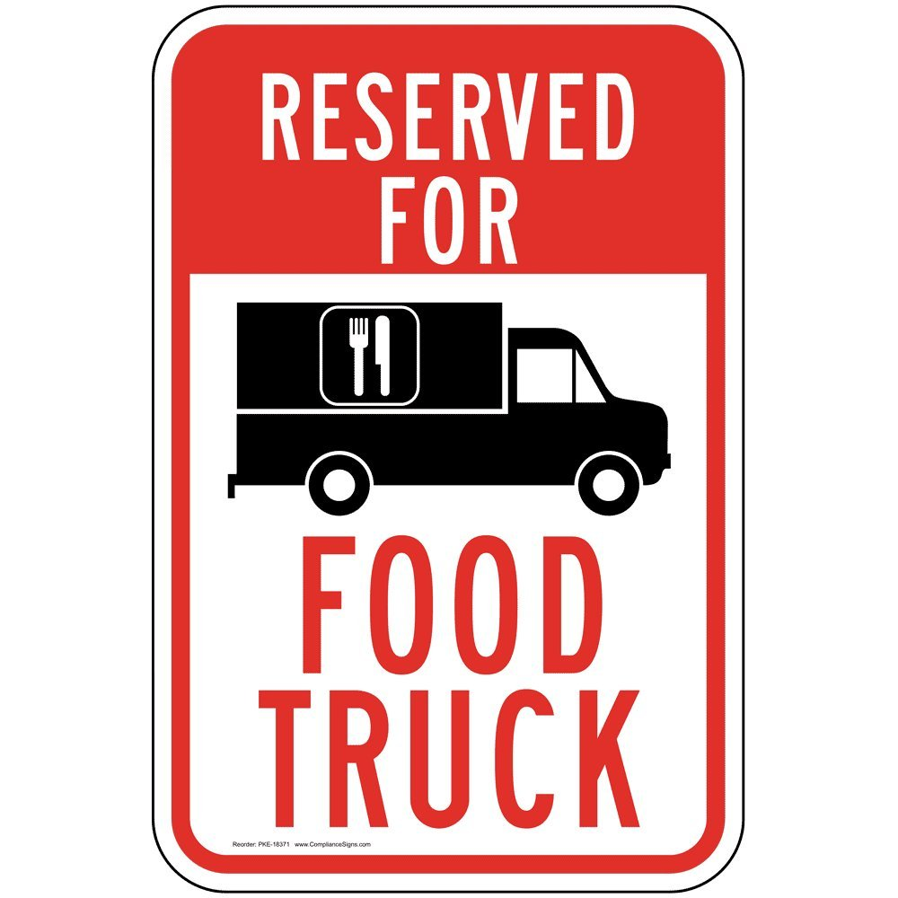 Reserved for Food Truck Reflective Sign, 18x12 in. with Center Holes, 80 mil Aluminum for Parking Control by ComplianceSigns