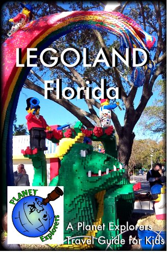 LEGOLAND Florida: A Planet Explorers Travel Guide for Kids