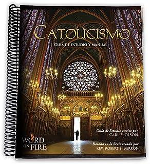CATOLICISMO Guía de Estudio y Manual (Participantes) (Spanish Edition)