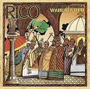 Man From Wareika: Wareika Dub: Rico, Rico: Amazon.es: Música